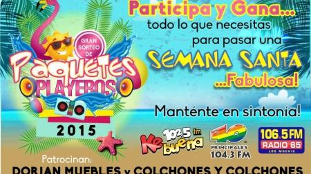 Semana Santa Playera, por cortesía de Grupo Chavez Radio.