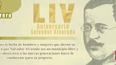 54 ANIVERSARIO DE SALVADOR ALVARADO