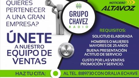 FORMA PARTE DE GRUPO CHAVEZ RADIO ¡TE ESTAMOS ESPERANDO!