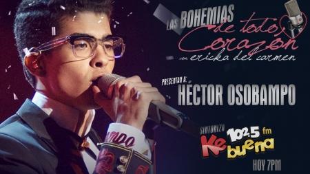 HÉCTOR OSOBAMPO EN LAS BOHEMIAS DE TODO CORAZÓN POR LA KEBUENA 102.5FM