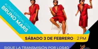 BRUNO MARS ÉSTE SÁBADO EN LOS 40 104.3FM LOS MOCHIS