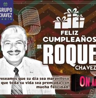 FELIZ CUMPLEAÑOS A NUESTRO PRESIDENTE ROQUE CHAVEZ