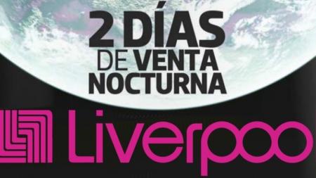 """HOY Y MAÑANA LA GRAN VENTA NOCTURNA DE """"LIVERPOOL"""""""