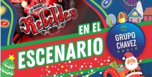 LOS NUEVOS REBELDES ESTARÁN EN EL ESCENARIO DE CHAVEZ RADIO
