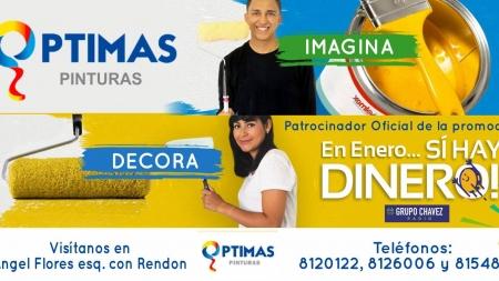 """PINTURAS OPTIMAS ¡PATROCINADOR DE """"EN ENERO… SÍ HAY DINERO""""!"""