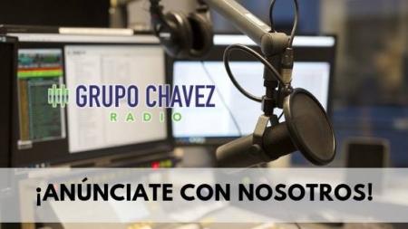 ANUNCIATE EN LAS ESTACIONES DE GRUPO CHAVEZ RADIO