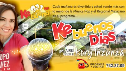 LA KORY INZUNZA TE DA LOS ¡BUENOS DÍAS! EN LA KEBUENA 92.1FM