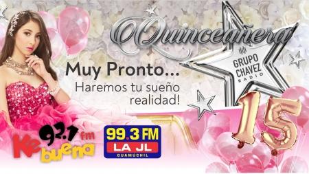 MUY PRONTO EN GUAMUCHIL, CHAVEZ RADIO TE REGALARÁ TU FIESTA DE 15 AÑOS