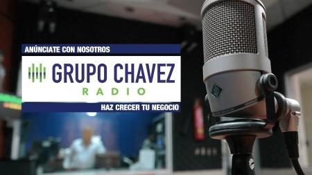 ANÚNCIATE EN LAS ESTACIONES DE GRUPO CHAVEZ RADIO