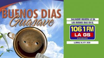 SALVADOR HIGUERA LA DA LOS «BUENOS DÍAS GUASAVE»