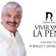 VIVIR VALE LA PENA «POBREZA Y DESIGUALDAD»