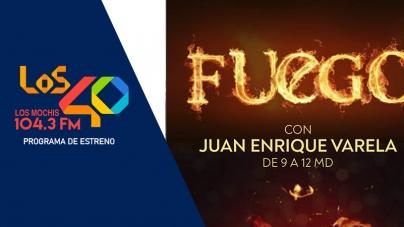 PRENDE EL FUEGO EN LOS 40 104.3FM