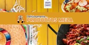 PONTE MEXICANO CON «PRODUCTOS MEZA»