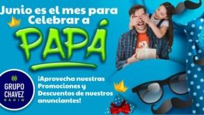 Grupo Chavez Radio felicita a todos los Papás en su día